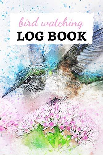 Bird Watching Log Book: Checklist Book / Notebook / Diary, Unique Gift For Birders And Bird Watchers
