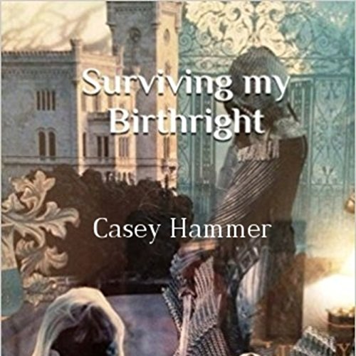 Surviving My Birthright  By  cover art