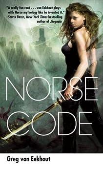 Norse Code: A Novel by [Greg Van Eekhout]