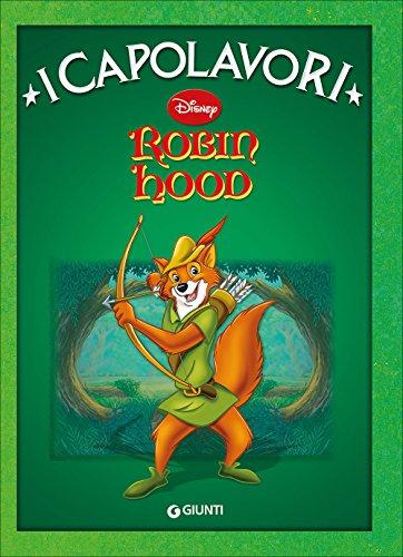 Robin Hood. Ediz. illustrata