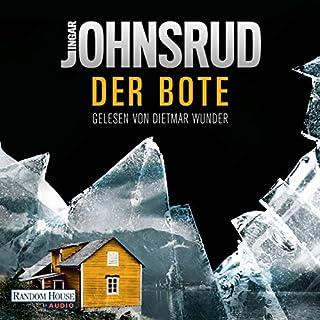 Der Bote     Fredrik Beier 2              Autor:                                                                                                                                 Ingar Johnsrud                               Sprecher:                                                                                                                                 Dietmar Wunder                      Spieldauer: 14 Std. und 55 Min.     91 Bewertungen     Gesamt 3,9