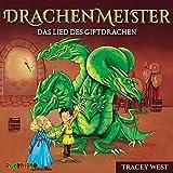 Drachenmeister (5): Das Lied des Giftdrachen