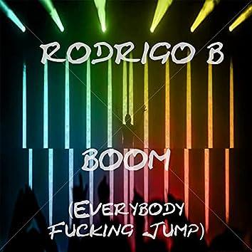 Boom (Everybody Fucking Jump)