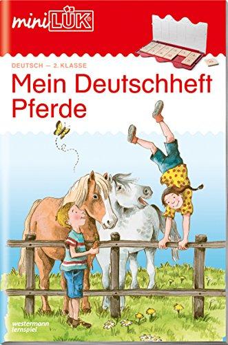 miniLÜK-Übungshefte: miniLÜK: 2. Klasse - Deutsch: Mein Deutschheft Pferde