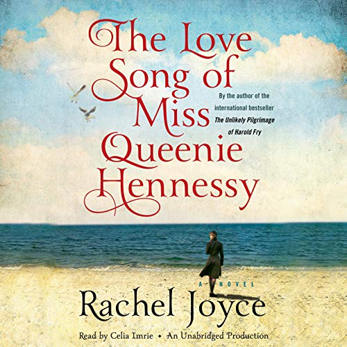The Love Song of Miss Queenie Hennessy audiobook cover art