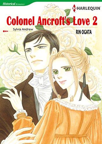 Colonel Ancroft's Love 2: Harlequin comics (English Edition)