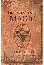 [Transcendental Magic] [Author: Levi, Eliphas] [December, 1968]