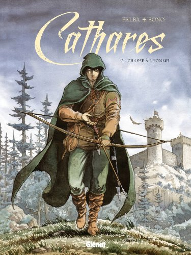Cathares - Tome 02 : Chasse à l'homme