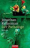 Jonathan Kellerman: Der Pathologe