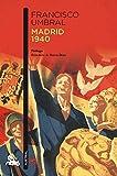 Madrid 1940 (Contemporánea)...