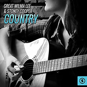The Great Wilma Lee & Stoney Cooper Country, Vol. 1