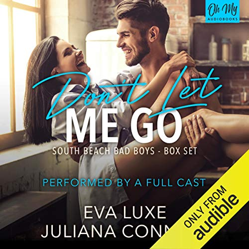 Don't Let Me Go Audiobook By Eva Luxe,                                                                                        Juliana Conners cover art