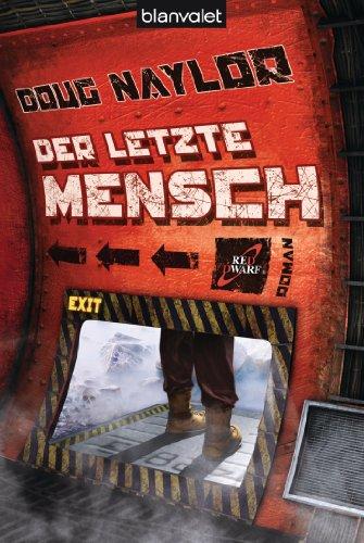 Der letzte Mensch: Roman (Roter Zwerg 4)