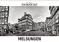 Ein Blick auf Melsungen (Wandkalender 2022 DIN A2 quer): Ein ungewohnter Blick in harten Schwarz-Weiss-Bildern auf Melsungen (Monatskalender, 14 Seiten )