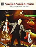 Violin, Viola & More: 10 Duette. für Violine und Viola.