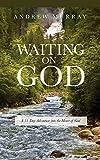 WAITING ON GOD (English Edition)...