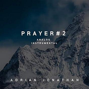 Prayer #2 (Analog Instrumental)