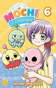 Mochi et Compagnie Edition simple Tome 6