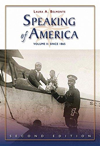 Speaking of America: Readings in U.S. History, Vol. II: Since 1865