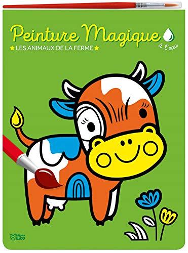 Peinture magique à l'eau : Les animaux de la ferme. Avec un pinceau - Dès 3 ans
