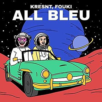 All Bleu