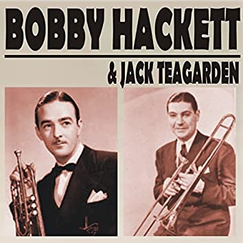 Bobby Hackett & Jack Teagarden