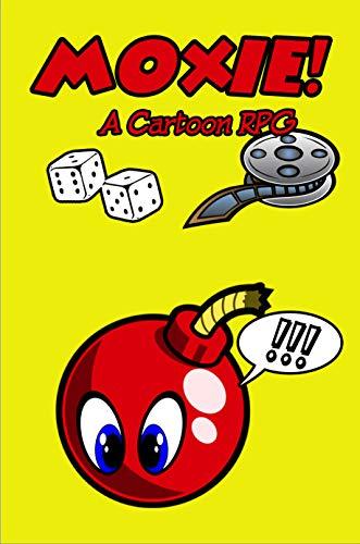 Moxie!: A Cartoon RPG (English Edition)