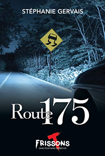 Route 175 (French Edition)
