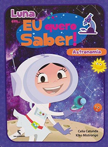 Luna Em... Eu Quero Saber!. Astronomia