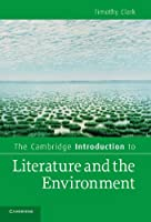 The Cambridge Introduction to Literature and the Environment (Cambridge Introductions to Literature)