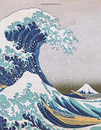 Hokusai LARGE Notebook #1: Cool Artist Gifts - The Great Wave Off Kanagawa Katsushika Hokusai Notebook College Ruled to Write in 8.5x11