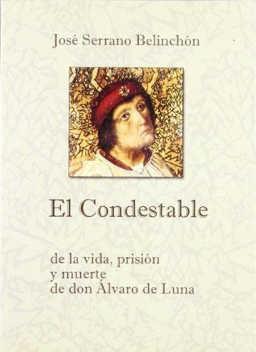 CONDESTABLE,EL ALVARO DE LUNA (Scripta Academiae)