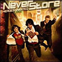 Heros Wanted by Neverstore (2008-06-25)