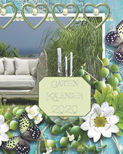 Garten Kalender 2020 Terminplaner inkl. Mondkalender: Buchkalender mit Garten-Tipps für jeden Monat, Monatsübersicht und Wochenplaner und Tagesplaner ... moderne Geschenkidee für Gärtner