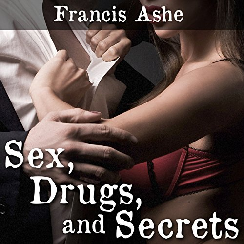 Sex, Drugs, and Secrets audiobook cover art