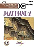 Jazz Piano 2 (Clavinova Disk Orchestra Collection)