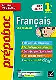 Prépabac Français 1re générale Bac 2022 : avec les oeuvres au programme 2021-2022 (Réussir l'examen) (French Edition)