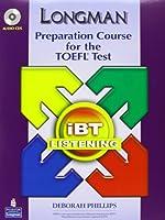 Longman Preparation Course for the TOEFL ibT: Listening Audio CDs