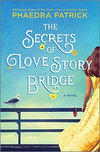 The Secrets of Love Story Bridge A Novel product image