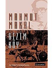Bizim Köy: Ara Güler'in Fotoğraflarıyla...