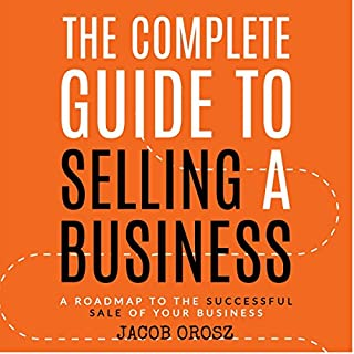 The Complete Guide to Selling a Business audiobook cover art