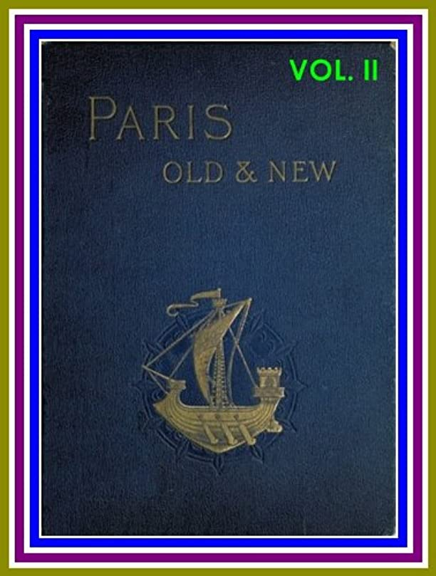 メイエラトレーニング水星Old and New Paris, v. 2 / Its History, its People, and its Places, by Henry Sutherland Edwards : (full image Illustrated) (VOL. II) (English Edition)