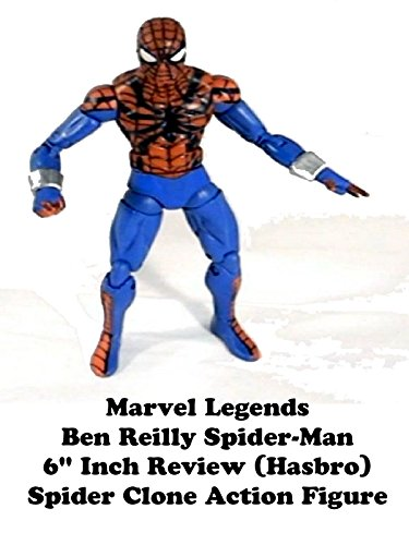 Review: Marvel Legends Ben Reilly Spider-Man 6 Inch Review (Hasbro) Spider Clone Action Figure [OV]