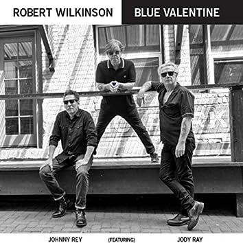 Blue Valentine (feat. Johnny Rey & Jody Ray)