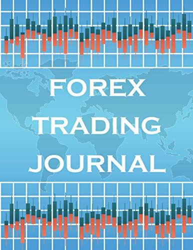Forex Trading Journal: Trading journal, Forex chart, Trade journal-(106 pages) (8.5 x 11 Large)