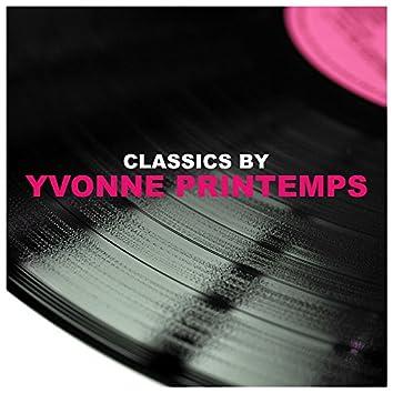 Classics by Yvonne Printemps
