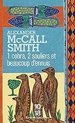 1 cobra, 2 souliers et beaucoup d'ennuis - Tome 7 d'Alexander McCALL SMITH