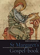 St. Margaret's Gospel-Book: The Favourite Book of a Queen of Scotland (Treasures from the Bodleian Library, Oxford)