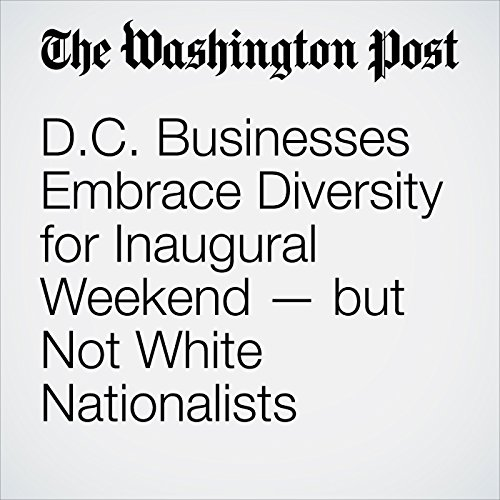 D.C. Businesses Embrace Diversity for Inaugural Weekend — but Not White Nationalists copertina