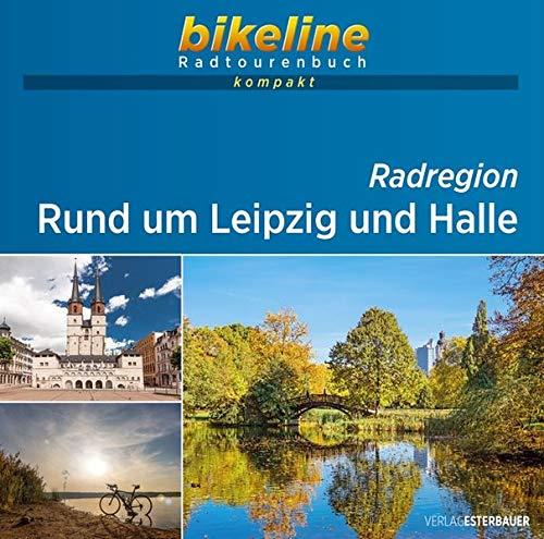 Rund um Leipzig und Halle: 1:60.000, 650 km, GPS-Tracks Download, Live-Update (bikeline Radtourenbuch kompakt)